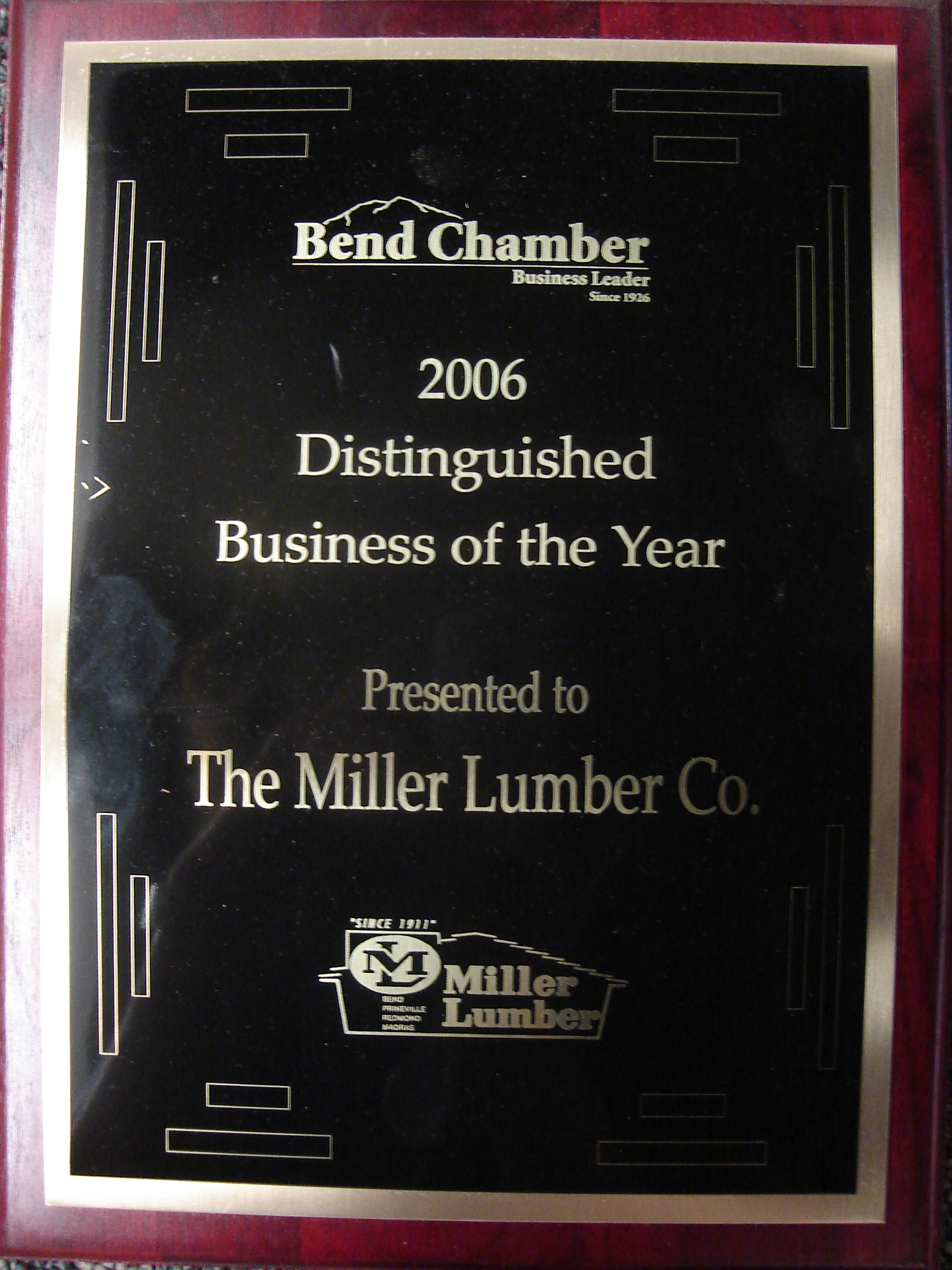 Miller Lumber's endless involvement in the Central Oregon community largely contributed to its being awarded the Bend Chamber's Distinguished Business of the Year award.
