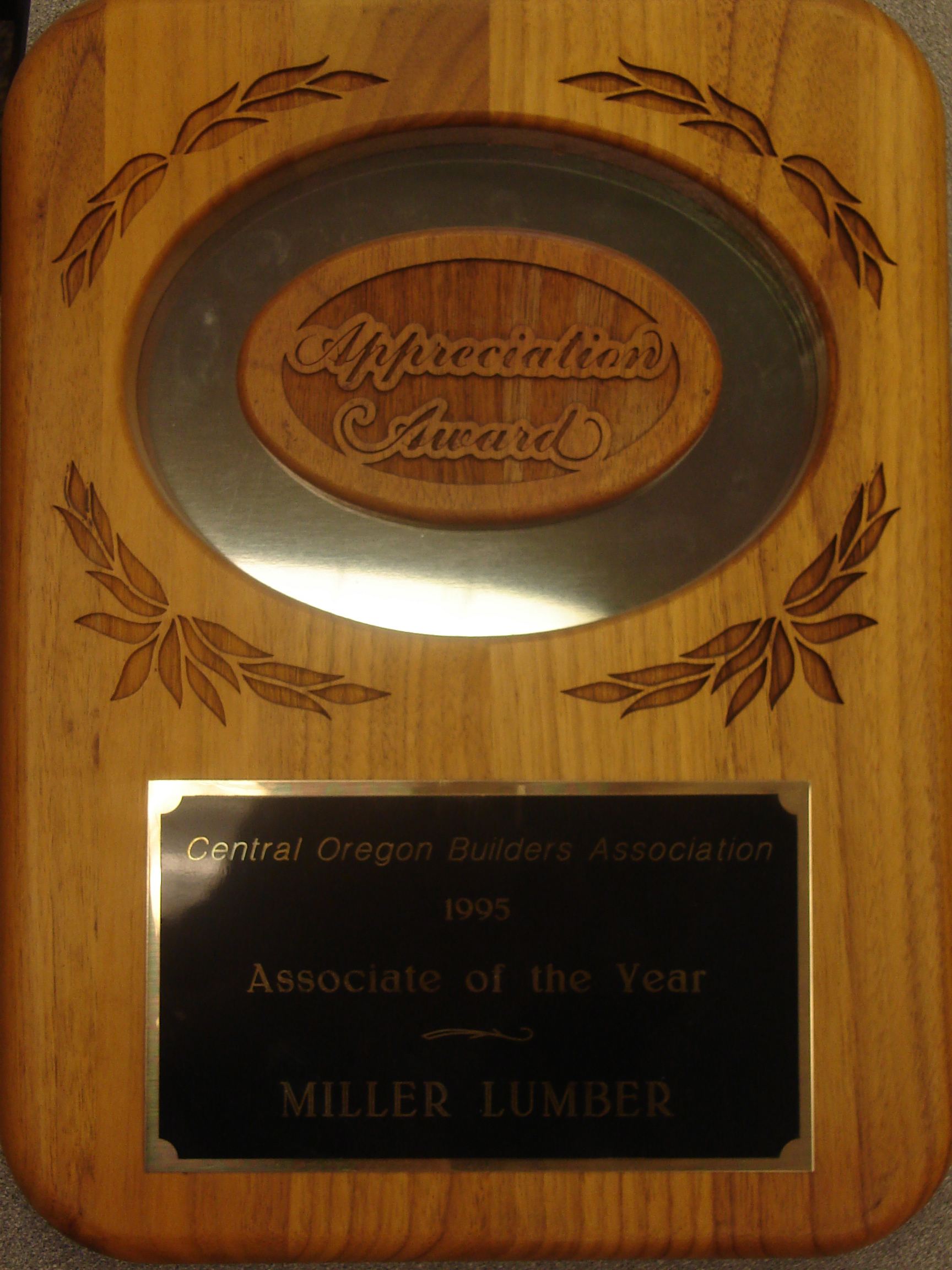 Miller Lumber was named the Central Oregon Builder's Association's 1995 Associate of the Year.